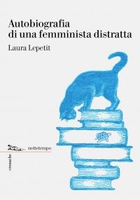 autobiografia-di-una-femminista-distratta-d481
