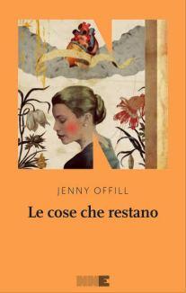 Jenny-Offill-Le-cose-che-restano
